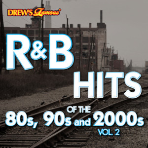 The Hit Crew的專輯R&B Hits of the 80s, 90s and 2000s, Vol. 2