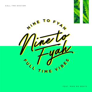 Album Call the Doctor from Nine to Fyah