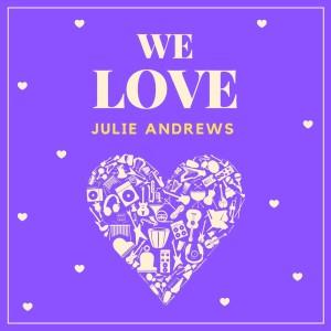 Album We Love Julie Andrews from Julie Andrews