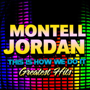 Listen to Get It On Tonite (Re-recorded / Remastered) song with lyrics from Montell Jordan