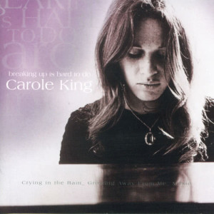 Carole King的專輯Breaking Up Is Hard To Do