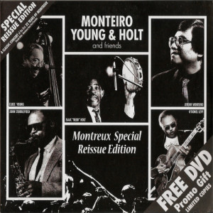 Album Monteiro Young Holt & Friends from Jeremy Monteiro