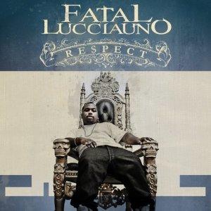 Album Respect from Fatal Lucciauno