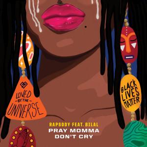 Album Pray Momma Don't Cry from Rapsody
