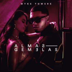 Album ALMAS GEMELAS from Myke Towers