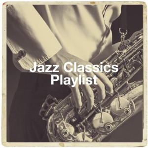 Album Jazz Classics Playlist from Golden Oldies