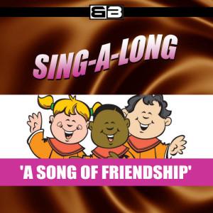 The New England Children's Choir的專輯Sing-a-long: A Song of Friendship