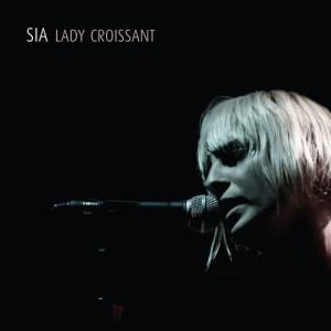 Sia的專輯Lady Croissant