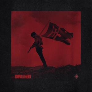 Album Young & Faded (Explicit) from The Hunna