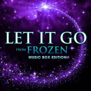 """Hollywood Movie Theme Orchestra的專輯Let It Go (From """"Frozen"""") [Music Box Edition]"""