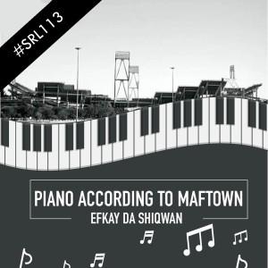 Album Piano According To Maftown from Efkay Da Shiqwan