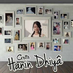 Cerita Hanin Dhiya dari Hanin Dhiya