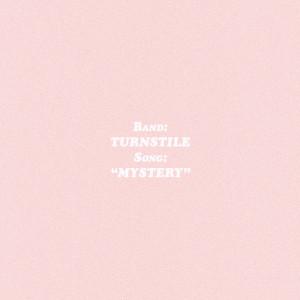 อัลบัม MYSTERY ศิลปิน Turnstile