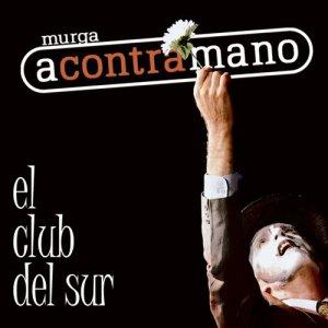 Album El Club del Sur (En Vivo) from Acontramano