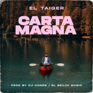 Album Carta Magna (Explicit) from El Taiger