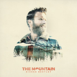 Dierks Bentley的專輯The Mountain