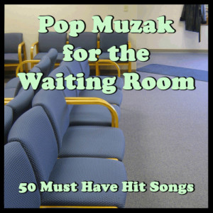 Ultimate Tribute Stars的專輯Pop Muzak for the Waiting Room: 50 Must Have Hit Songs
