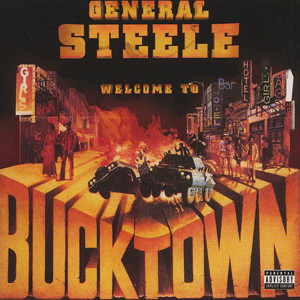 Album Welcome to Bucktown from General Steele