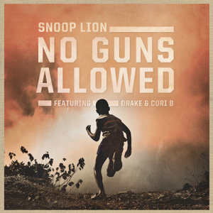 Listen to No Guns Allowed song with lyrics from Snoop Dogg