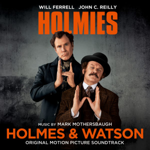 Album Holmes & Watson (Original Motion Picture Soundtrack) from Mark Mothersbaugh