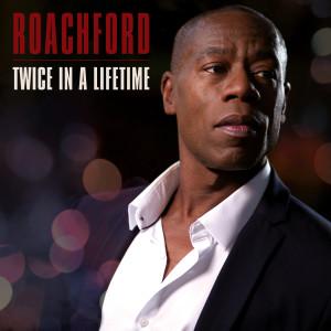 Album Twice in a Lifetime from Roachford