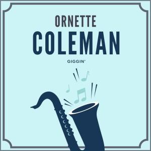 Album Giggin' from Ornette Coleman