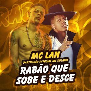 Album Rabão que sobe e desce (Participação especial de MC Delano) (Explicit) from Mc Lan