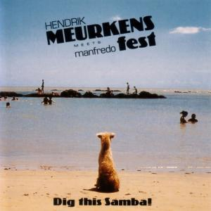 Album Dig This Samba! from Hendrik Meurkens