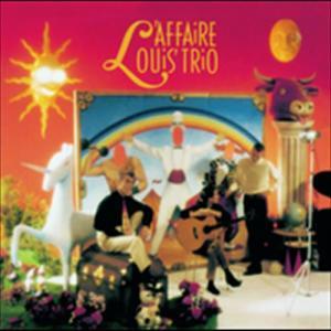 Sans Legende 1990 L'Affaire Louis' Trio