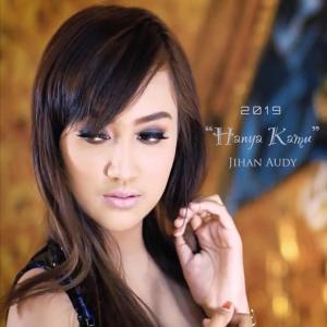 Hanya Kamu dari Jihan Audy