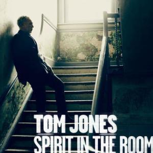 Spirit In The Room 2012 Tom Jones