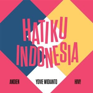 Hatiku Indonesia dari HiVi!