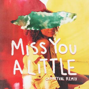 อัลบัม Miss You a Little (feat. lovelytheband) (Carneyval Remix) ศิลปิน Bryce Vine