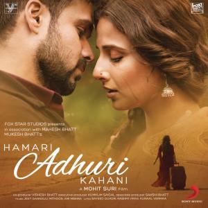 Hamari Adhuri Kahani (Original Motion Picture Soundtrack) dari Jeet Gannguli, Sangeet and Siddharth Haldipur,Pranay