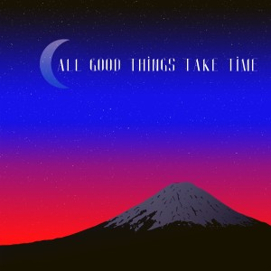 Album All Good Things Take Time from Chillhop Music