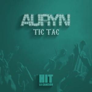 收聽Auryn的Tic Tac歌詞歌曲