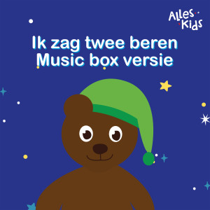Album Ik zag twee beren (musicbox versie) from Alles Kids