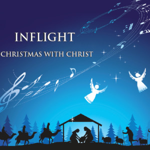Album Christmas With Christ from Inflight