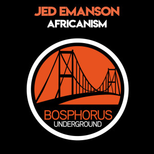 Album Africanism from Jed Emanson
