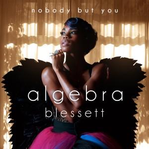 Album Nobody but You from Algebra Blessett