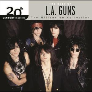 The Best Of / 20th Century Masters The Millennium Collection 2005 L.A. Guns