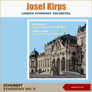 """Album Franz Schubert: Symphony No. 9 In C, D 944, """"Great"""" from London Symphony Orchestra"""