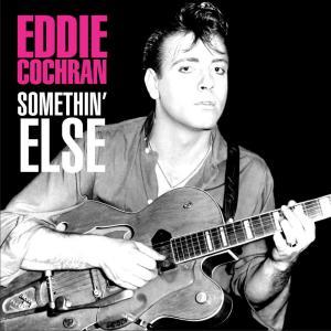 Somethin' Else 2004 Eddie Cochran