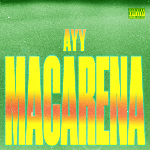 Listen to Ayy Macarena song with lyrics from O(