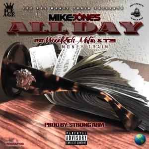 All Day (feat. WoodRich Mafia & T3) (Explicit)