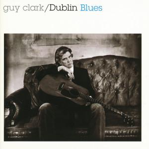 Album Dublin Blues from Guy Clark