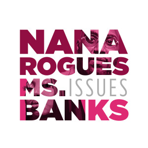 Album Issues from Nana Rogues