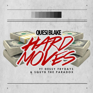 Album Hard Moves (Explicit) from Squyb The Paradox