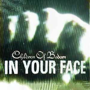 In Your Face 2005 Children Of Bodom