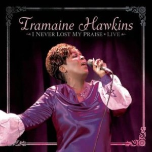 Album I Never Lost My Praise Live from Tramaine Hawkins